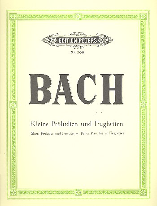 Bach, Johann Sebastian - Kleine Präludien und Fughetten