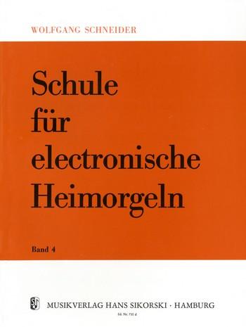 Schneider, Wolfgang - Schule für elektronische Heimorgel