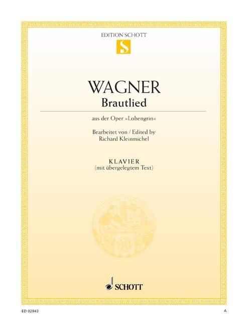 Wagner, Richard - Brautlied aus der Oper Lohengrin :