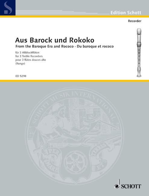 Aus Barock und Rokoko: für 3 Altblockflöten