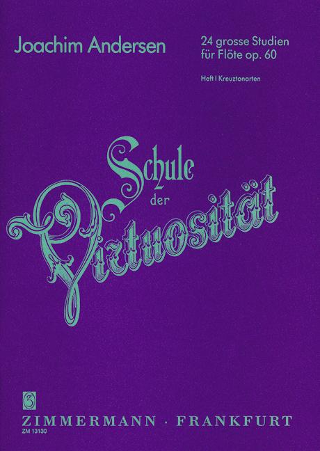 Andersen, Carl Joachim - Schule der Virtuosität Band 1op.60 :