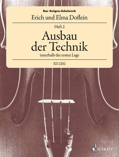 Das Geigenschulwerk Band 2: Ausbau der Technik innerhalb der 1. Lage