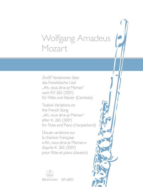 Ah vous dirai-je Maman nach KV265: 12 Variationen für Flöte und Klavier