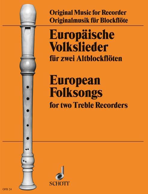 Europäische Volkslieder: für 2 Altblockflöten,  Spielpartitur