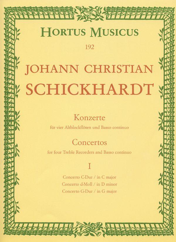 Schickhardt, Johann Christian - Konzerte Band 1 : für 4 Altblockflöten und bc