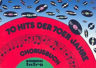 70 Hits der 70er Jahre: Chorusbuch