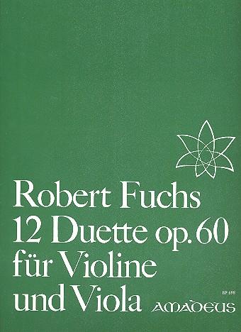 12 Duette opus.60: für Violine und Viola