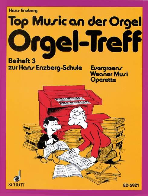 Beiheft 3 zur Enzbergschule Orgel-Treff