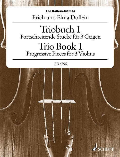 Das Geigenschulwerk für 3 Violinen Band 1: