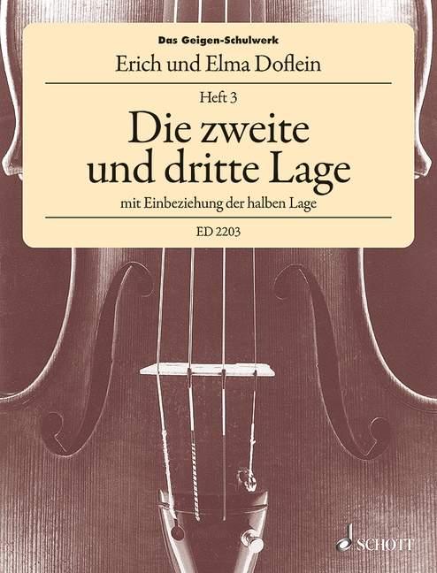 Das Geigenschulwerk Band 3: Die 2. und 3. Lage (halbe Lage)
