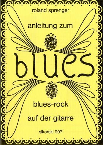 ANLEITUNG ZUM BLUES AUF DER GITARRE