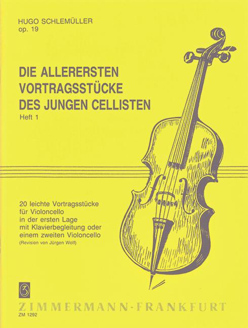 Schlemüller, Hugo - Die allerersten Vortragsstücke des jungen Cellisten op.19 Band 1 :