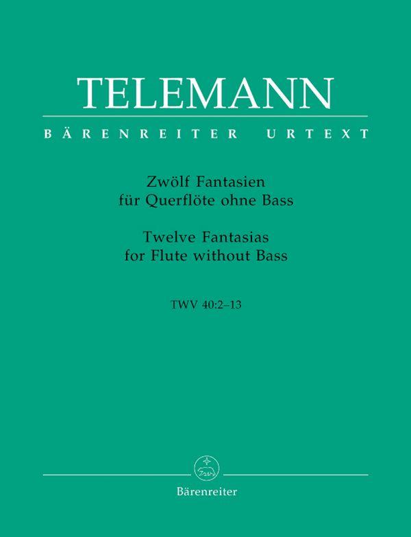 12 Fantasien TWV40:2-13: für Flöte ohne Bass