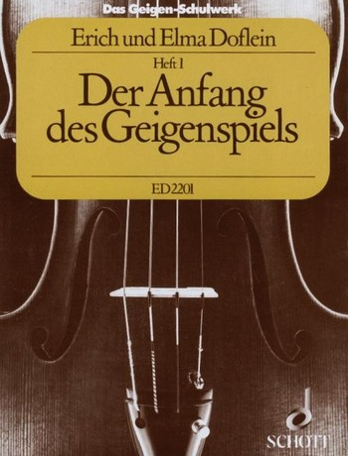 Das Geigenschulwerk Band 1: Der Anfang des Geigenspiels