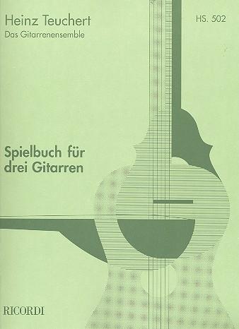 - Spielbuch : für 3 Gitarren
