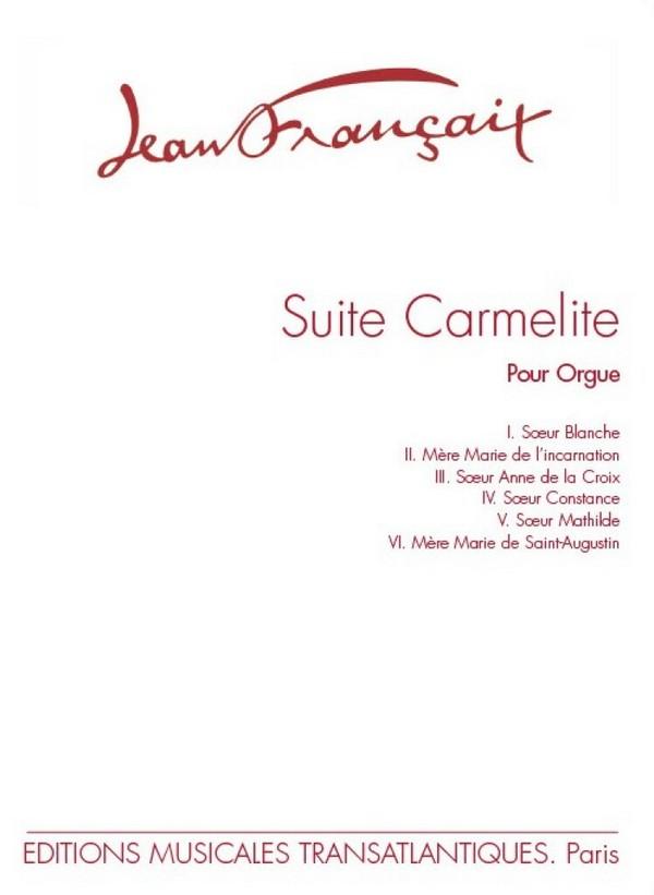 Francaix, Jean - Suite carmelite :