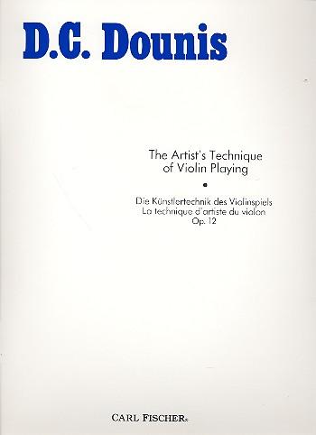Dounis, Demetrius Constantine - Artist's Technique of Violinplaying