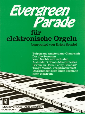 EVERGREEN PARADE: für ELEKTRONI- SCHE ORGEL