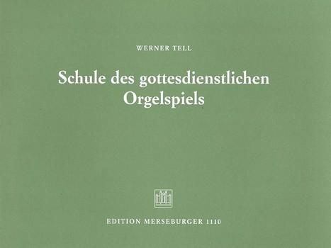 Tell, Werner - Schule des gottesdienstlichen