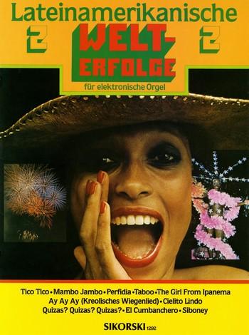Lateinamerikanische Welterfolge Band 2: für E-Orgel