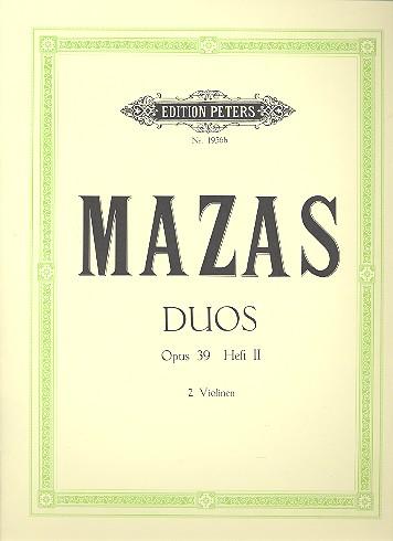 Mazas, Jacques Féréol - 6 Duos op.39 Band 2 (Nr.4-6) :
