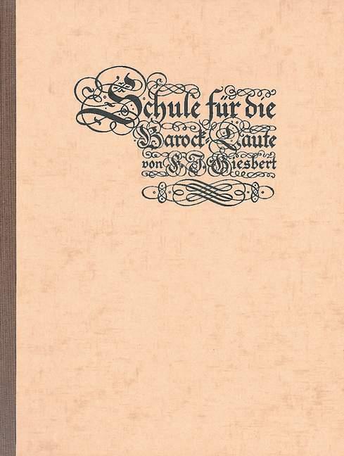 Giesbert, Franz Julius - Schule für die Barocklaute