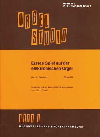 Erstes Spiel auf der E-Orgel Band 1 (sehr leicht)
