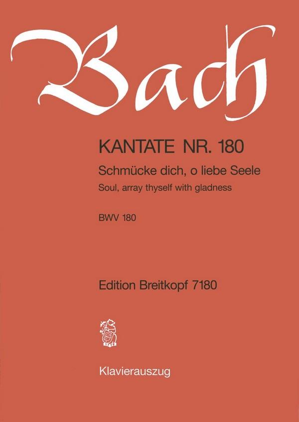Schmücke dich o liebe Seele: Kantate Nr.180 BWV180