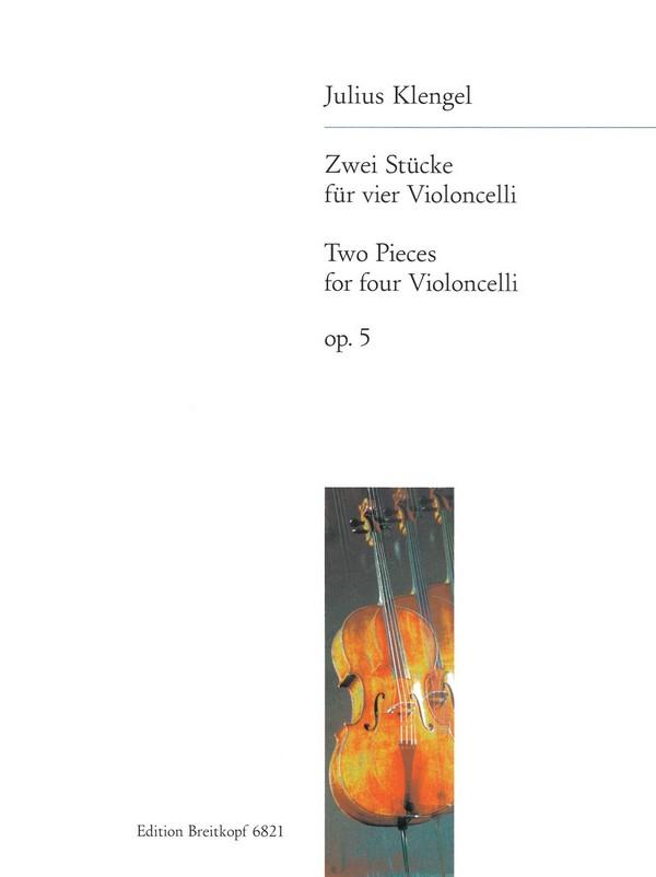 2 Stücke op.5: für 4 Violoncelli Stimmen