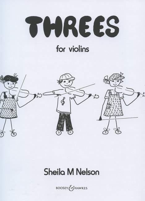 Nelson, Sheila M. - Threes : for 3 violins