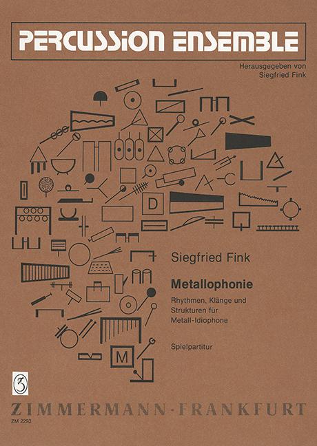 Metallophonie: Rhythmen, Klänge und Strukturen für Metallidiophone