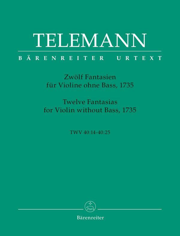 12 Fantasien TWV40:14-40:25: für Violine ohne Bass