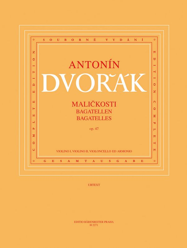Dvorák, Antonín - Bagatellen op.47 :