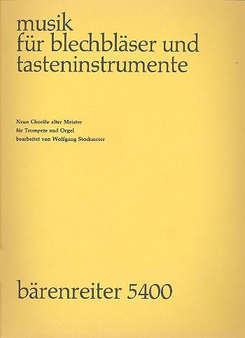 9 Choräle alter Meister: für Trompete und Orgel