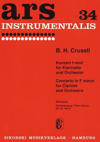 Crusell, Bernhard Henrik - Konzert f-Moll Nr.2 op.5 : für