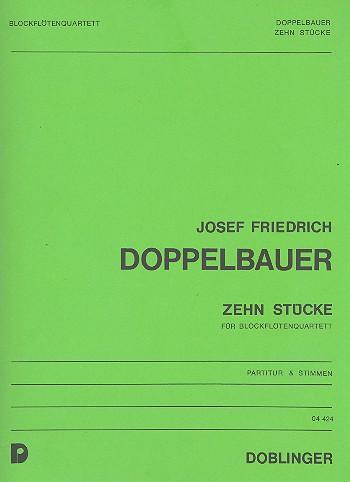 10 Stücke: für 4 Blockflöten (SATB) Partitur und 4 Stimmen