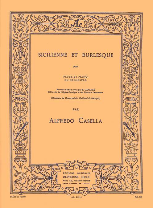 Casella, Alfredo - Sicilienne et Burlesque :
