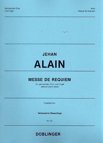 Alain, Jehan Artiste - Messe de Requiem :