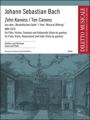 10 Kanons aus dem musikalischen Opfer: für Flöte, Violine, Cembalo und Violoncello