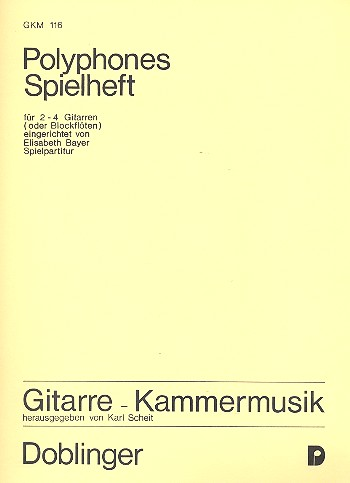 POLYPHONES SPIELHEFT FUER 2-4 GITARREN