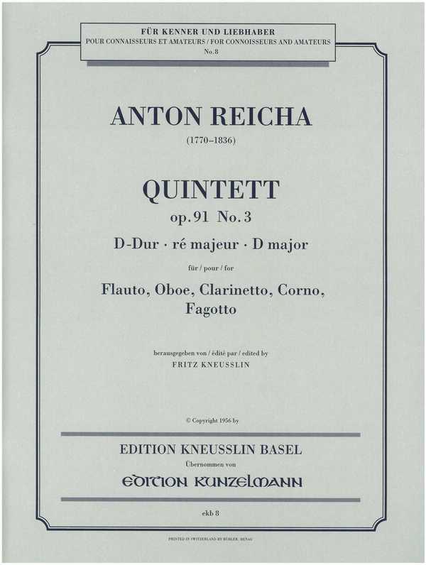 Quintett D-Dur opus.91,3: für Flöte, Oboe, Klarinette, Horn und Fagott