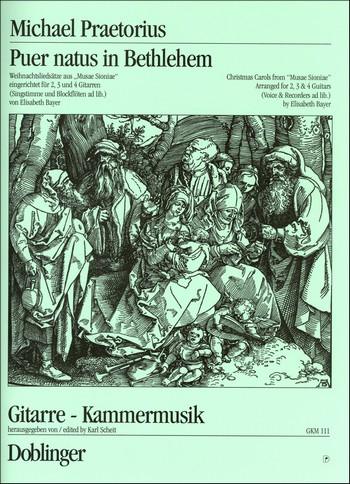 Puer natus in Bethlehem Weihnachtsliedsätze aus Musae sioniae