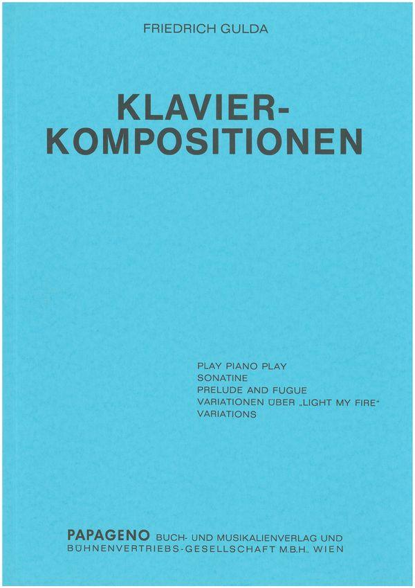 Gulda, Friedrich - Klavier-Kompositionen : für Klavier