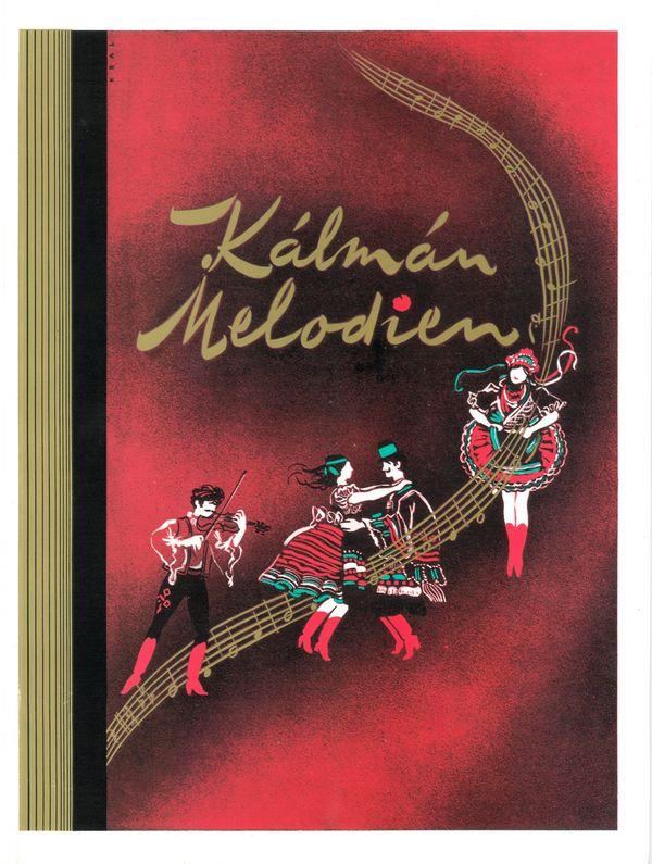 Kálmán, Emmerich - Kalman Melodien :