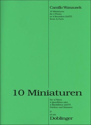 10 Miniaturen: für 4 Flöten Spielpartitur