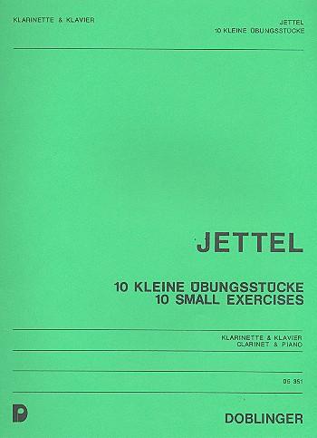 10 kleine Übungsstücke: für Klarinette und Klavier
