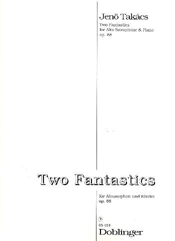 2 Fantastics op.88: für Altsaxophon und Klavier