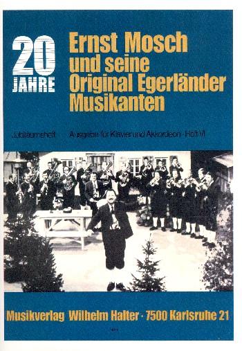 20 Jahre Ernst Mosch und seine Original Egerländer Musikanten Band 6:
