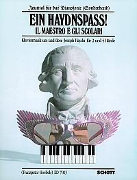 Ein Haydnspass! - il maestro e gli scolari Klaviermusik um und über Joseph Haydn für 2 und 4 Hände