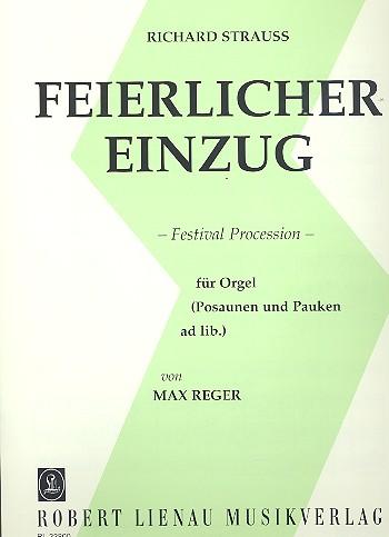 Strauss, Richard - Feierlicher Einzug : für Orgel
